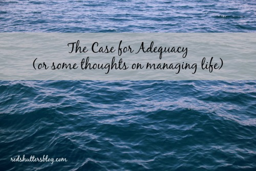 the case for adequacy